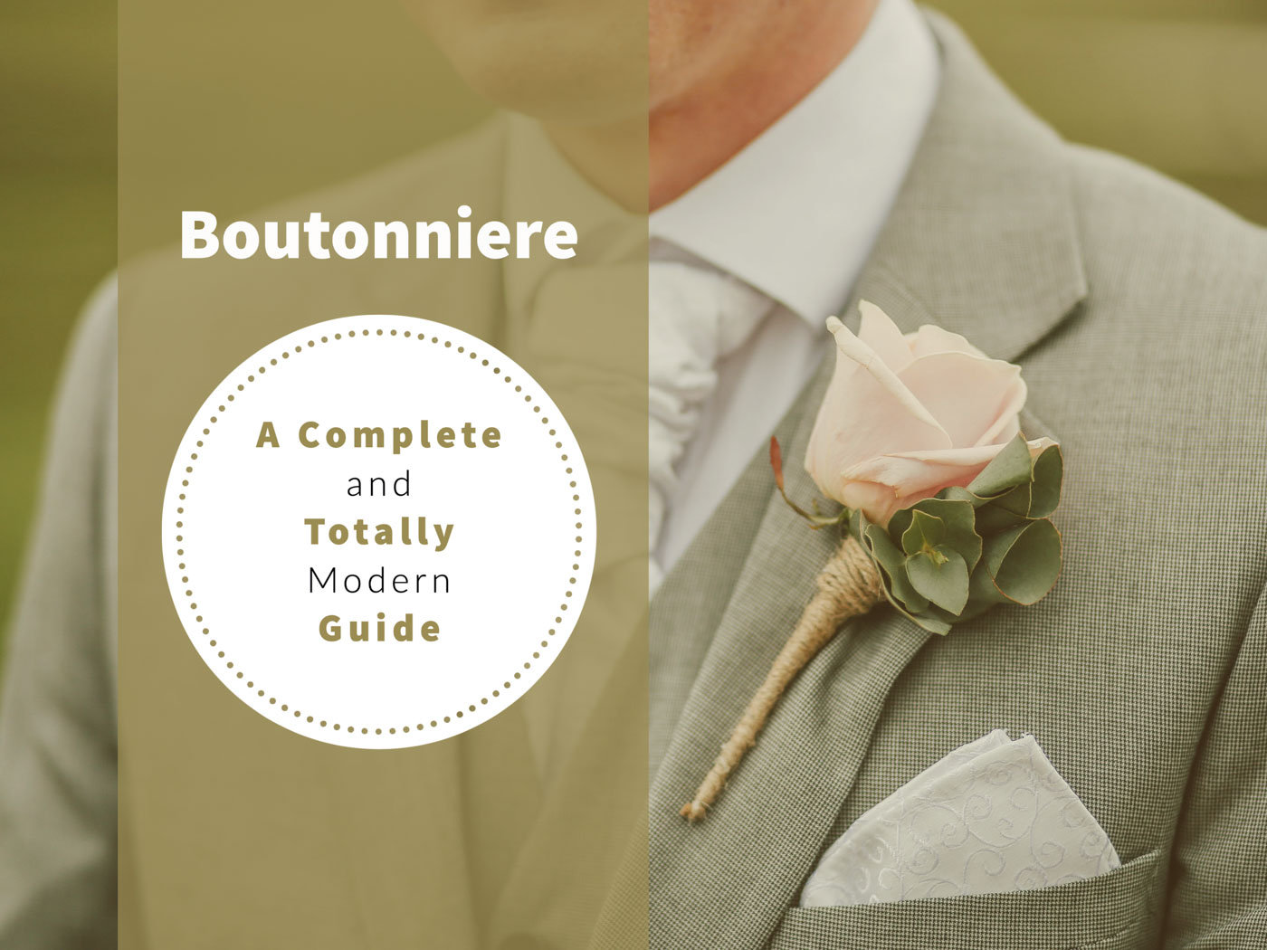A Complete and Totally Modern Guide to the Boutonniere